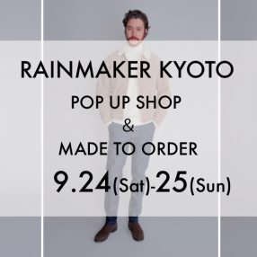 RAINMAKER MADE TO ORDER & POP UP SHOP
