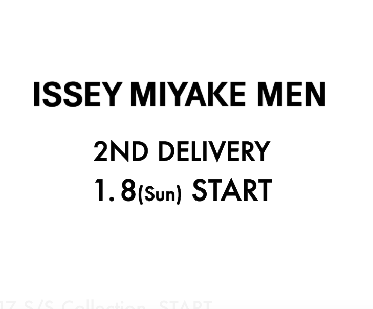 ISSEY MIYAKE MEN 2nd delivery