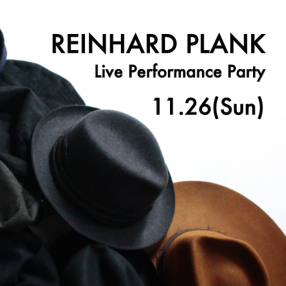 REINHARD PLANK Live Performance Party 2017@HUES