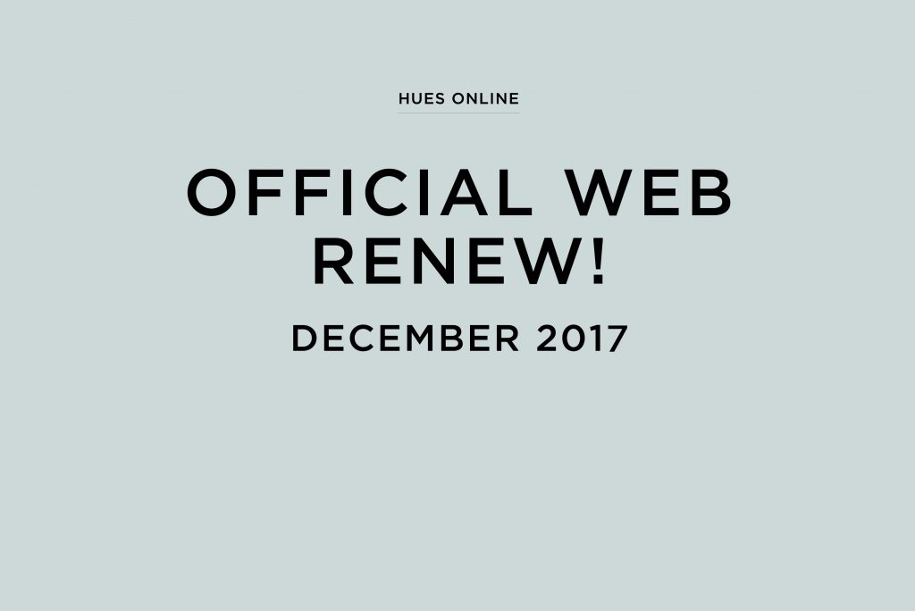 HUES OFFICIAL WEB RENEW!!!