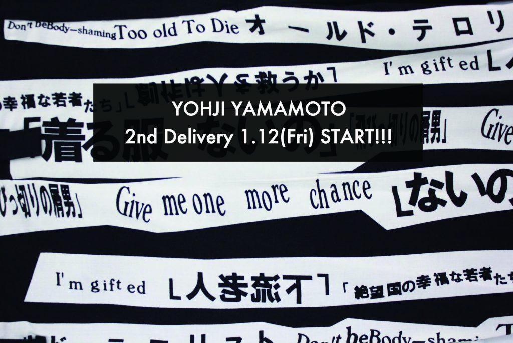 YOHJI YAMAMOTO 2nd Delivery 1.12(Fri) START!!!