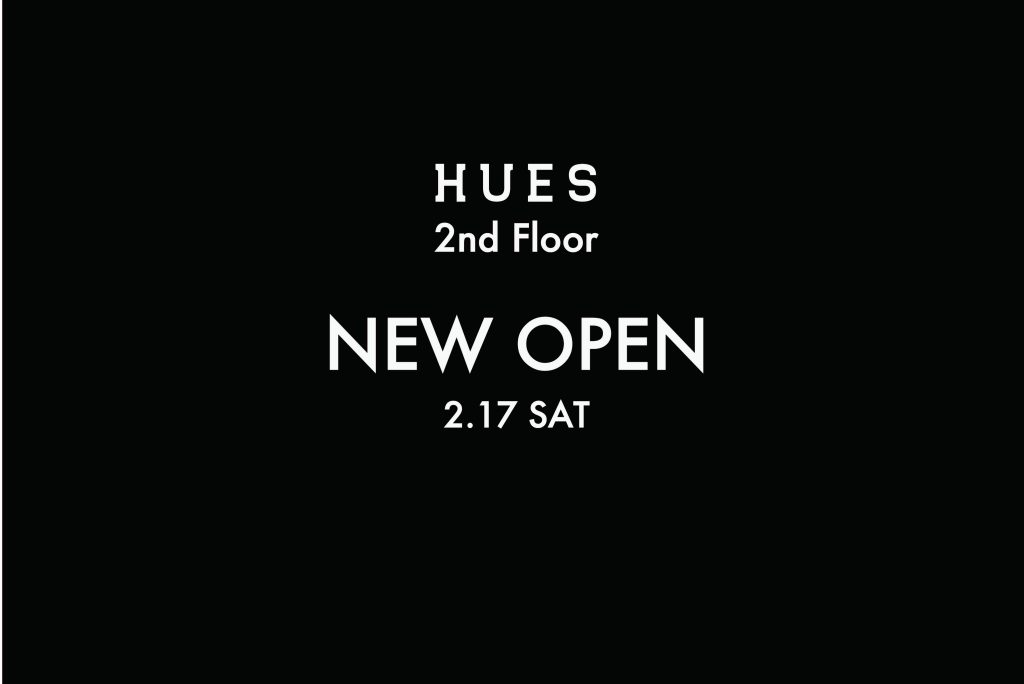 HUES  NEW OPEN & RENEWAL 2.17 SAT