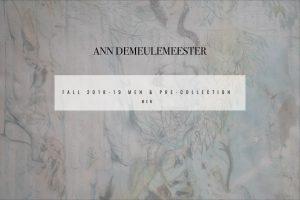 ANN DEMEULEMEESTER 2018-19A/W START!!!