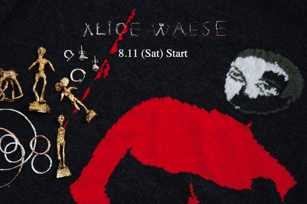 ALICE WAESE  2018A/W 8.11(Sat)START