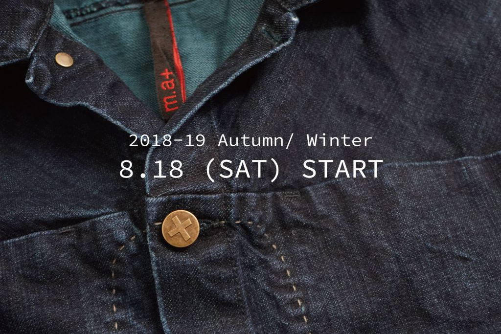 m.a+ 2018Autumn&Winter 8.18 START