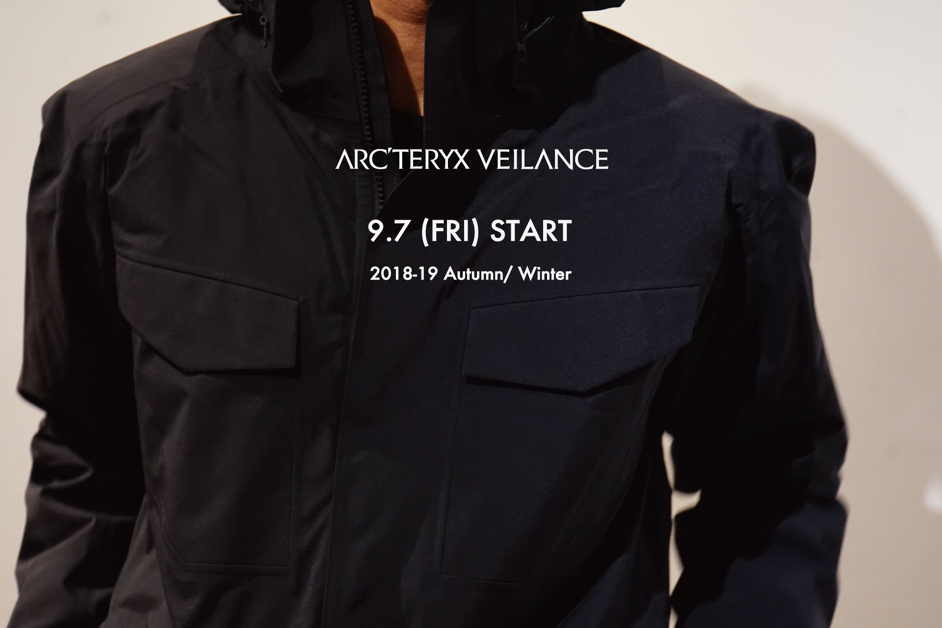 ARC'TERYX VEILANCE Autumn&Winter 2018 START