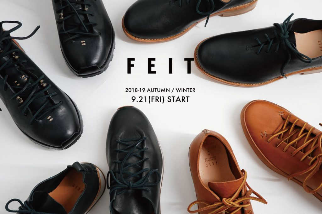 「FEIT」Autumn&Winter 2018 START