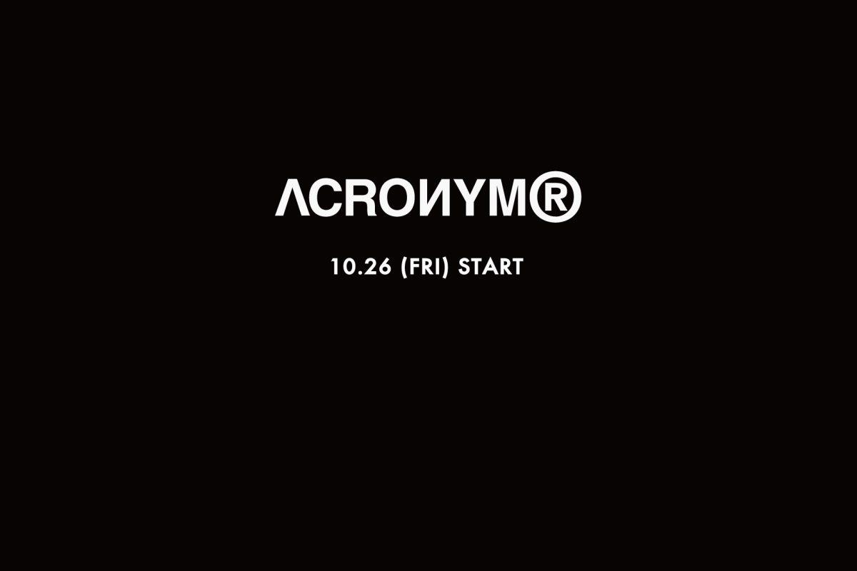 NEW BRAND 「ACRONYM」10.26 release.