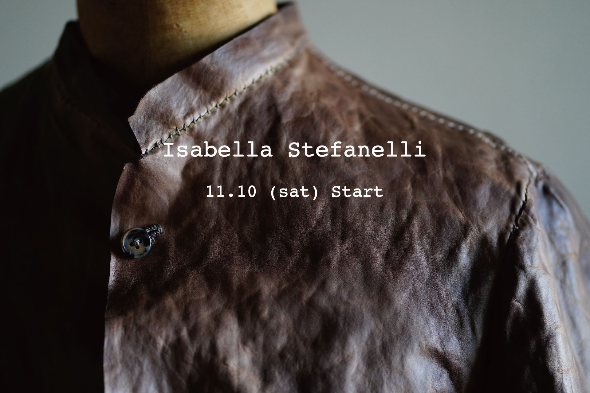 Isabella Stefanelli 2018-19Autumn&Winter collection  11.10 start!!
