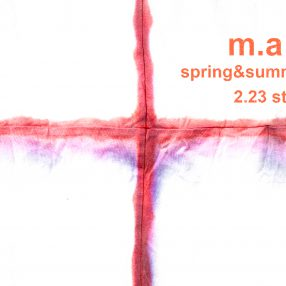 m.a+  spring&summer 2019  2.23 store release.