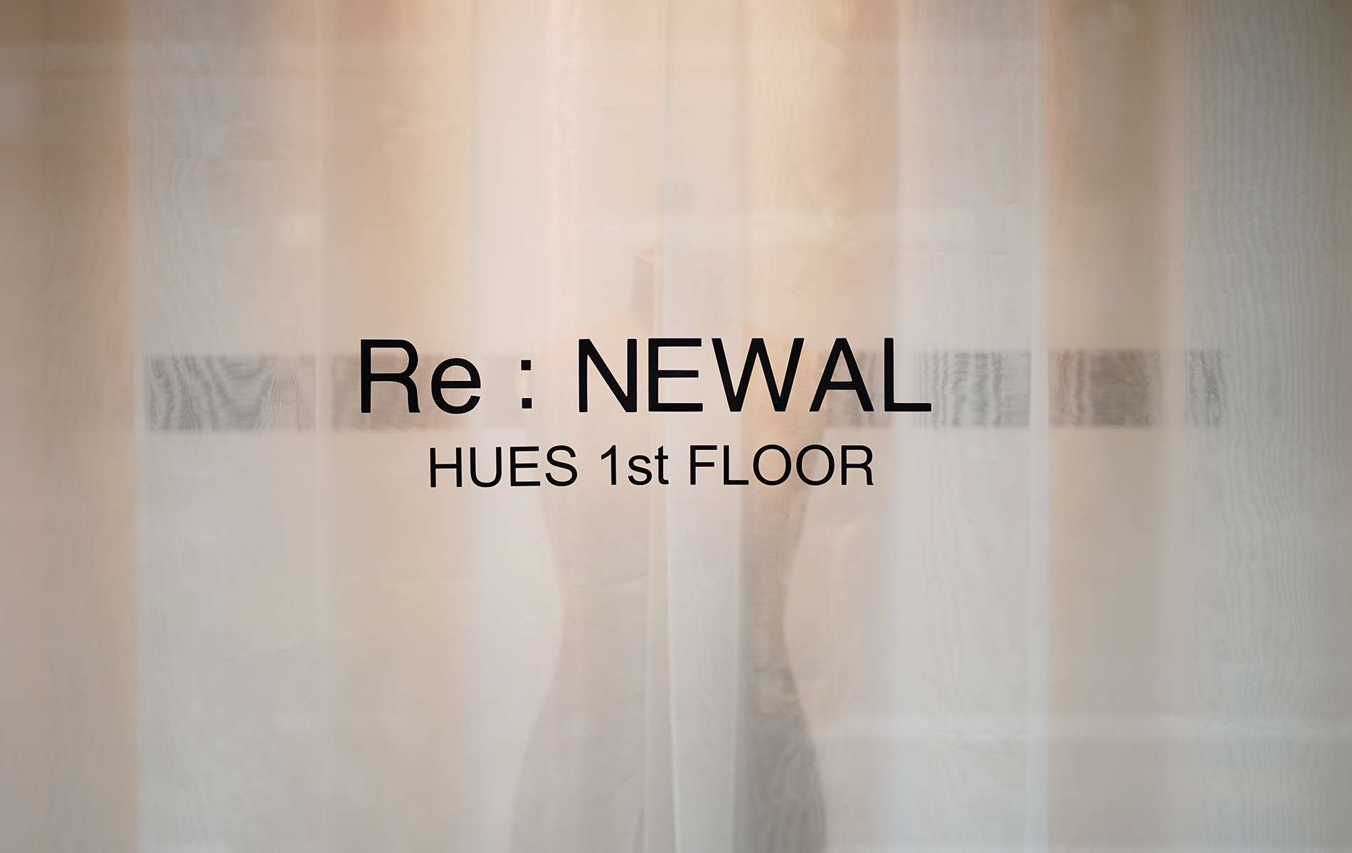 RE-NEWAL OPEN  HUES 1ST FLOOR