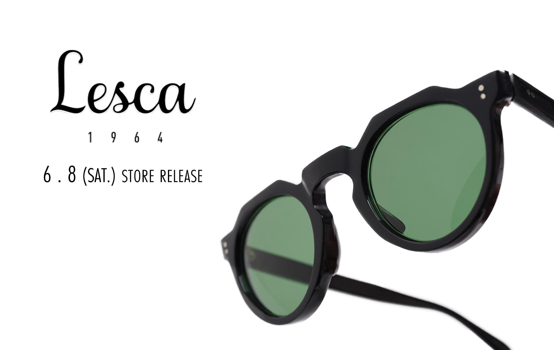New Brand 「Lesca LUNETIER」6.8(SAT) START