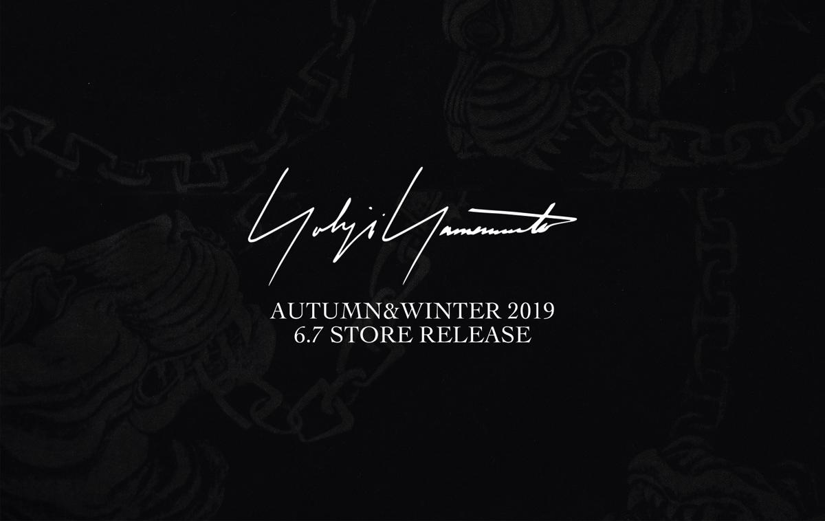 YOHJI YAMAMOTO 2019 AUTUMN WINTER START