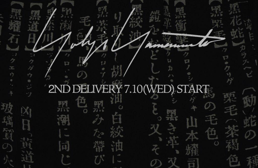 YOHJI YAMAMOTO 2nd Delivery 7.10(Wed) START !!!