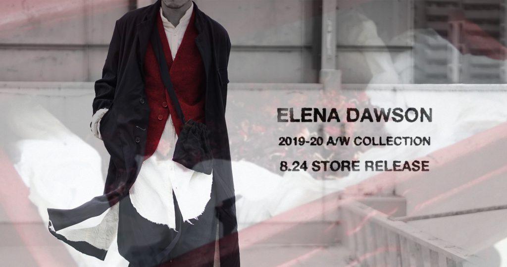 ELENA DAWSON  2019-20 Autumn&Winter Collection 8.24 store release