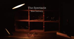The Spectacle New Delivery