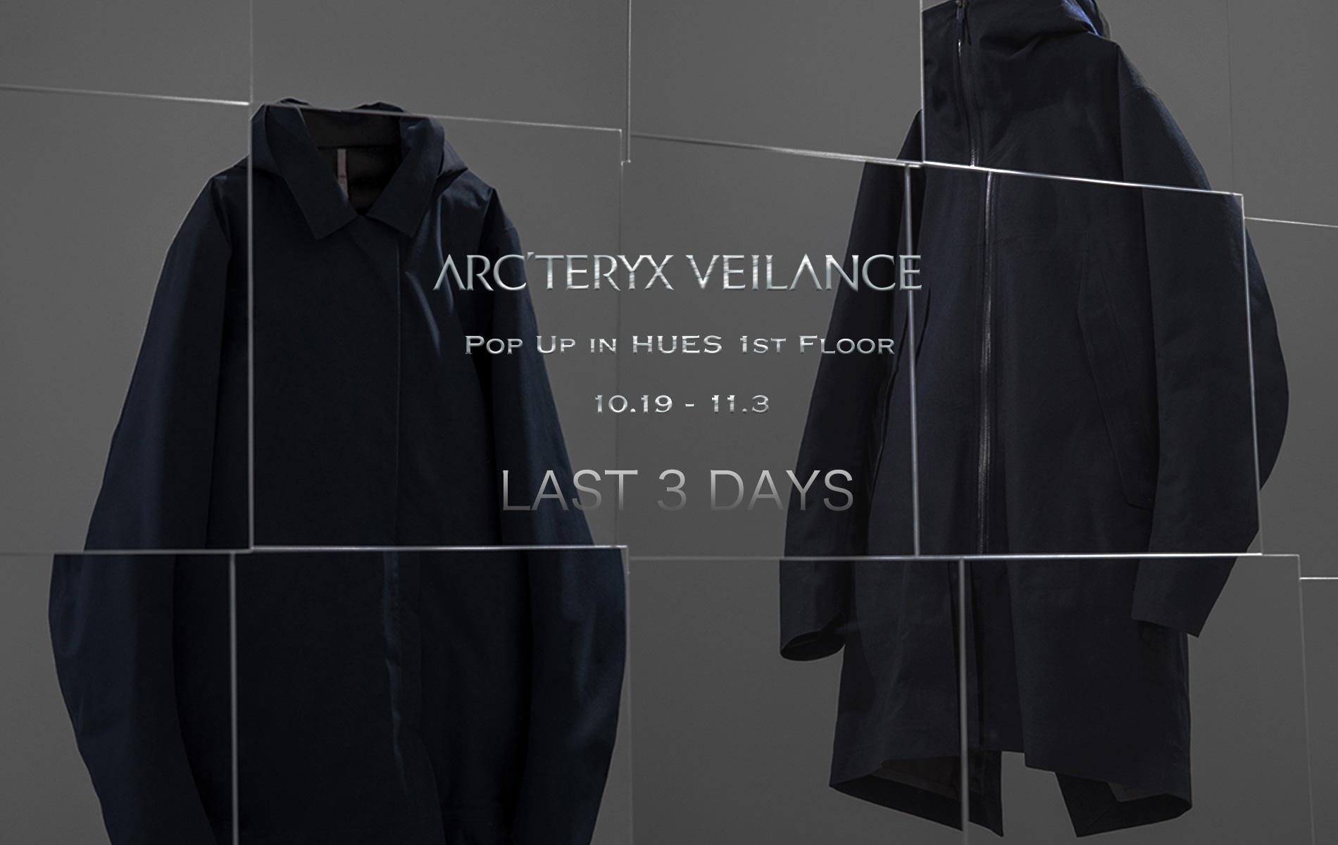 LAST 3 DAYS  ARC'TERYX VEILANCE POP UP STORE