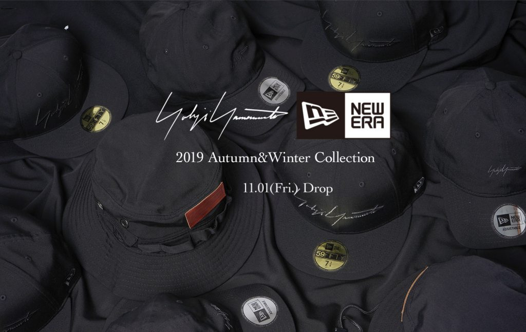 YOHJI YAMAMOTO × NEW ERA 2019AW COLLECTION 11.1(Fri) Release Start