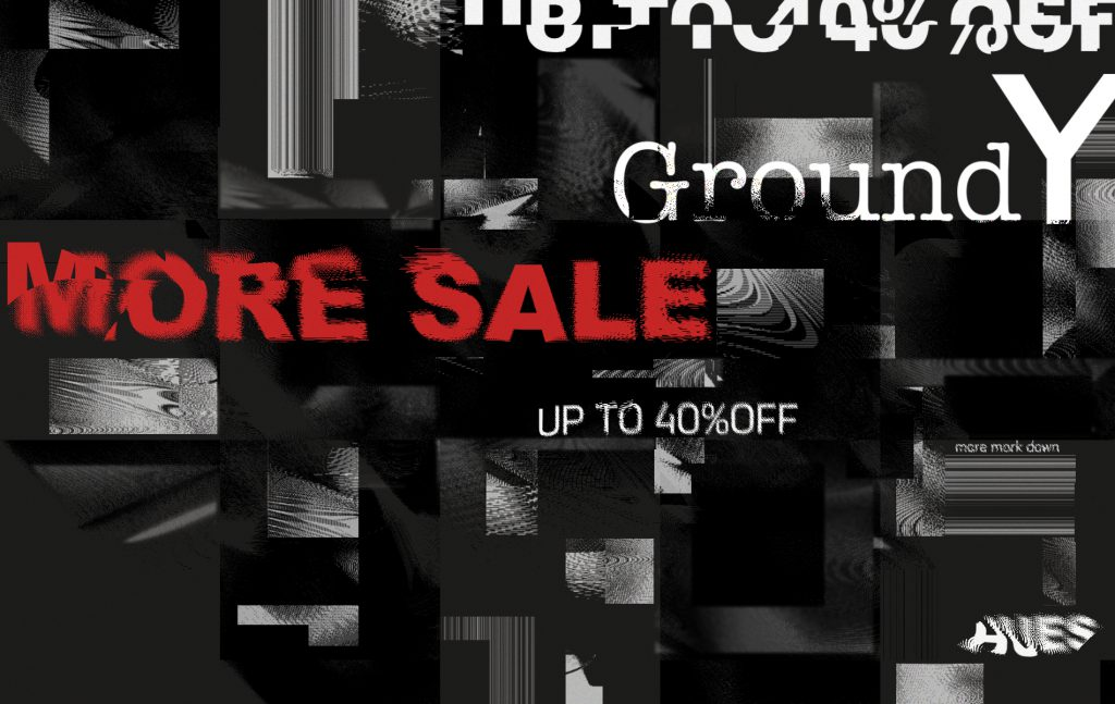 Ground Y MORE SALE START !!!