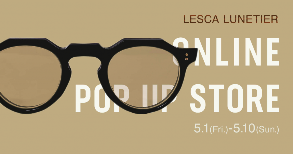 Lesca LUNETIER ONLINE POP-UP STORE