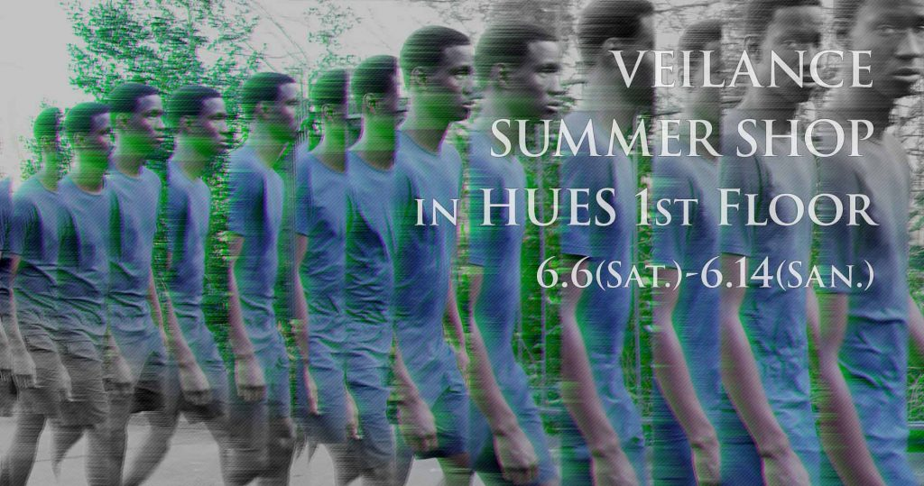 VEILANCE SUMMER SHOP 6.6 (SAT) START