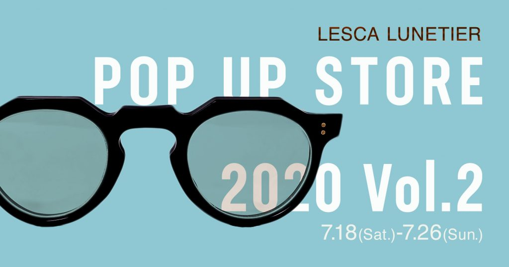Lesca Lunetier  POP-UP STORE