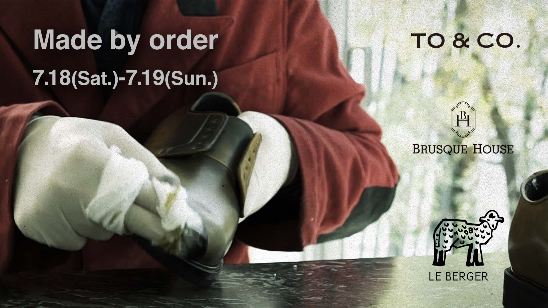 TO & CO × Brusque House × LE BERGER  Made by Order