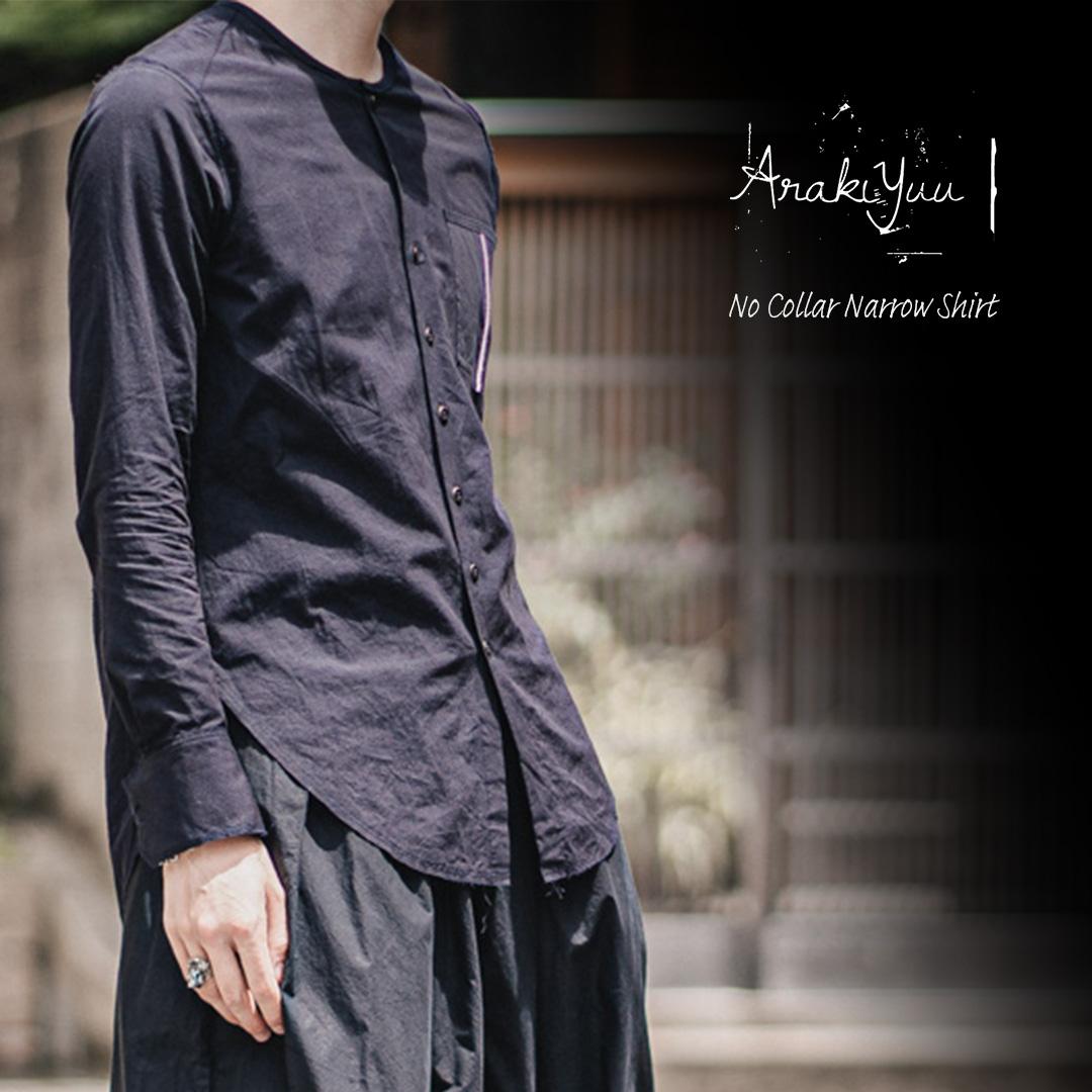 アラキユウのロウカット ノーカラー ナローシャツ
