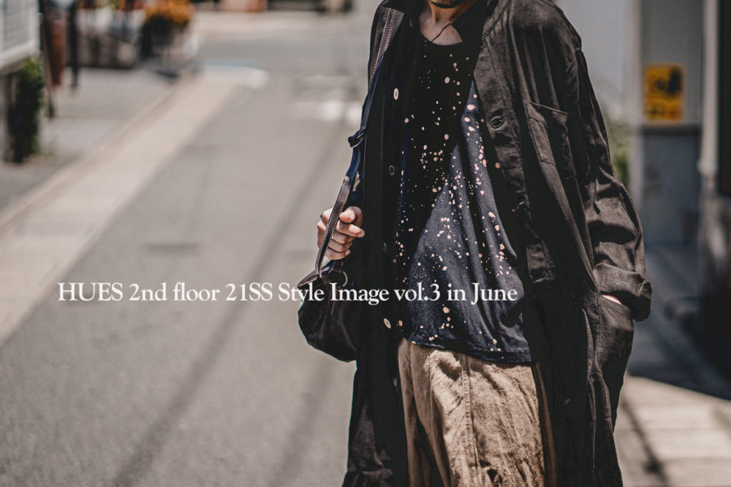HUES 2nd floor 21SS Style Image vol.2 in June